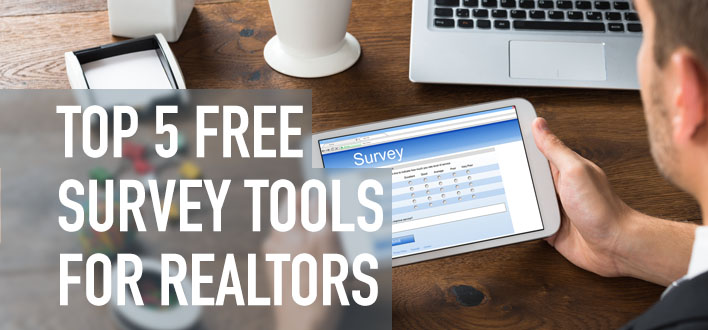 Top 5 Freemium Survey Tools for Realtors
